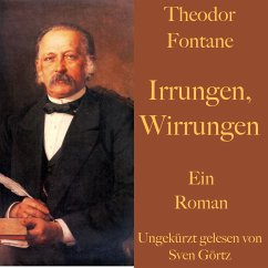 Theodor Fontane: Irrungen, Wirrungen (MP3-Download) - Fontane, Theodor