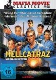 Hellcatraz - Mafia In Ketten Classic Edition