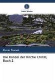 Die Kanzel der Kirche Christi, Buch 2