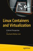Linux Containers and Virtualization