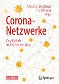 Corona-Netzwerke - Gesellschaft im Zeichen des Virus