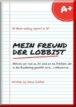 Mein Freund der Lobbist (eBook, ePUB)