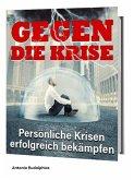 Gegen die Krise (eBook, ePUB)