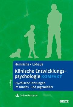 Klinische Entwicklungspsychologie kompakt (eBook, PDF) - Heinrichs, Nina; Lohaus, Arnold