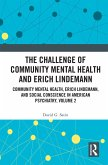 The Challenge of Community Mental Health and Erich Lindemann (eBook, ePUB)