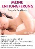 Erotische Geschichte: MEINE ENTJUNGFERUNG - Der Ehemann meiner Tante hat mich entjungfert (eBook, ePUB)
