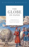 The Globe on Paper: Writing Histories of the World in Renaissance Europe and the Americas