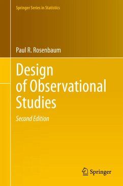Design of Observational Studies (eBook, PDF) - Rosenbaum, Paul R.