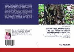Abundance, Distribution and Soil Amendment by Macrotermes Bellicosus
