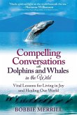 Compelling Conversations with Dolphins and Whales in the Wild