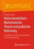 Wahrscheinlichkeit – Mathematische Theorie und praktische Bedeutung (eBook, PDF)