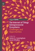 The Internet of Things Entrepreneurial Ecosystems (eBook, PDF)