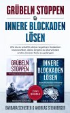 Grübeln stoppen & innere Blockaden lösen 2 in 1 Bundle (eBook, ePUB)
