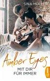 Amber Eyes - Mit dir für immer (eBook, ePUB)