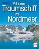 Mit dem Traumschiff ins Nordmeer (Mängelexemplar)
