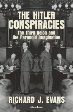 The Hitler Conspiracies - Evans, Richard J.