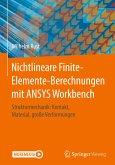 Nichtlineare Finite-Elemente-Berechnungen mit ANSYS Workbench