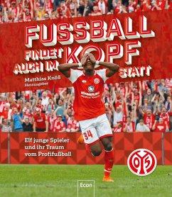 Fußball findet auch im Kopf statt 1 - FSV Mainz 05