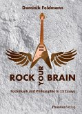 Rock your Brain