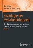 Soziologie der Zwischenkriegszeit. Ihre Hauptströmungen und zentralen Themen im deutschen Sprachraum 01
