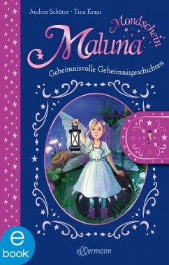Maluna Mondschein. Das geheimnisvolle Geheimnisbuch (eBook, ePUB) - Schütze, Andrea