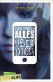 Carlsen Clips: Ich weiß alles über dich (eBook, ePUB)