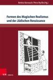 Formen des Magischen Realismus und der Jüdischen Renaissance