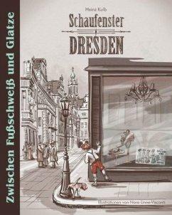 Schaufenster Dresden - Kulb, Heinz