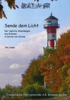 Sende dein Licht (eBook, ePUB)
