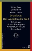 Lockdown: Das Anhalten der Welt