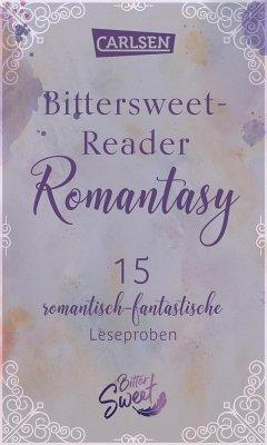 Bittersweet-Reader Romantasy: 15 romantisch-fantastische Leseproben