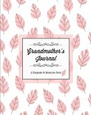 Grandmother's Journal, A Keepsake & Memories Book: From Grandmother To Grandchild, Mother's Day Gift, Mom, Mother, Memory Stories Prompts Notebook, Di