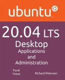 Ubuntu 20.04 LTS Desktop: Applications and Administration