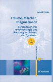 Träume, Märchen, Imaginationen (eBook, ePUB)