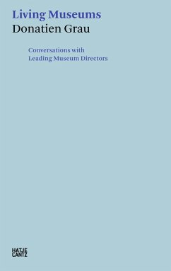 Donatien Grau. Living Museums (eBook, ePUB)