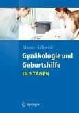 Gynäkologie und Geburtshilfe in 5 Tagen (Restauflage)