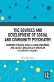 The Sources and Development of Social and Community Psychiatry (eBook, ePUB)