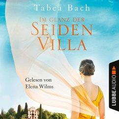Im Glanz der Seidenvilla / Seidenvilla-Saga Bd.2 (MP3-Download) - Bach, Tabea