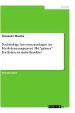 Nachhaltige Investmentanlagen im Portfoliomanagement. Mit