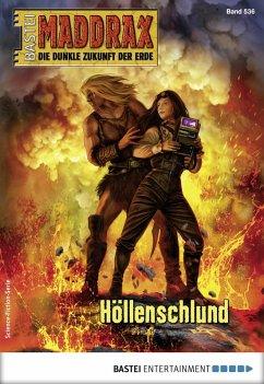 Maddrax 536 - Science-Fiction-Serie (eBook, ePUB) - Hill, Ian Rolf