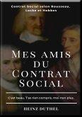 MES AMIS DU CONTRAT SOCIAL (eBook, ePUB)