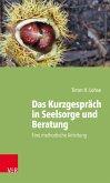 Das Kurzgespräch in Seelsorge und Beratung (eBook, PDF)