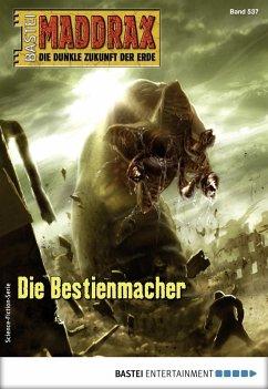 Maddrax 537 - Science-Fiction-Serie (eBook, ePUB) - Vennemann, Sascha