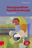 Störungsspezifische Psychodramatherapie (eBook, PDF)