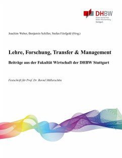 Lehre, Forschung, Transfer & Management - Beiträge aus der Fakultät Wirtschaft der DHBW Stuttgart (eBook, ePUB)