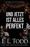 Und jetzt ist alles perfekt (Für Immer, #36) (eBook, ePUB)