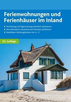 Ferienwohnungen und Ferienhäuser im Inland (eBook, ePUB)