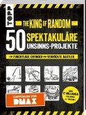 The King of Random - 50 spektakuläre Unsinns-Projekte
