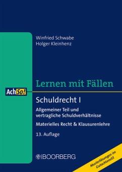 Schuldrecht I - Schwabe, Winfried;Kleinhenz, Holger