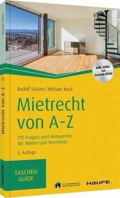 Mietrecht von A-Z - Stürzer, Rudolf;Koch, Michael